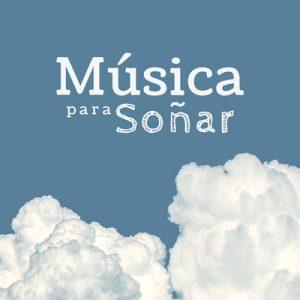 Música para soñar